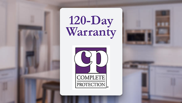 I provide even more peace of mind with a 120-day home warranty from Complete Protection.